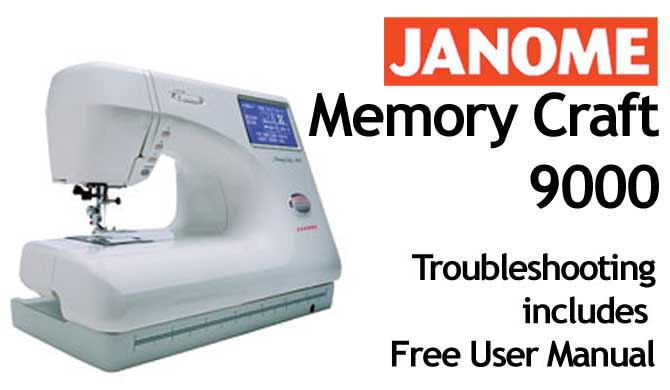 Troubleshooting Janome New Home MC 9000